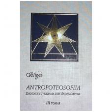 Astrėja<br />ANTROPOTEOSOFIJA III Tomas