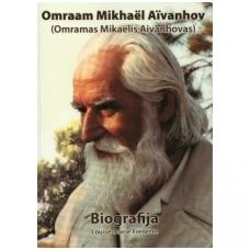 O. M. Aivanhovas<br />BIOGRAFIJA